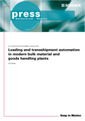 Loading and transshipment automation in modern bulk material and goods handling plants