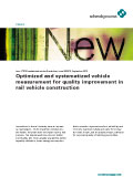 Optimized and systematized vehicle measurement for quality improvement in rail vehicle construction